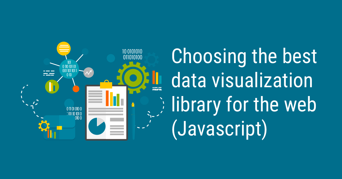 How to Choose the Best Javascript Data Visualization Library