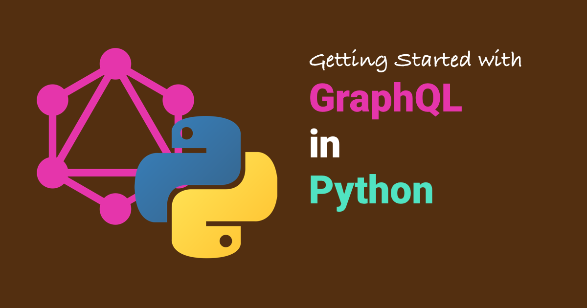Getting Started with Python and GraphQL - Part 1 | Moesif Blog